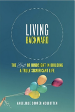 Living Backward